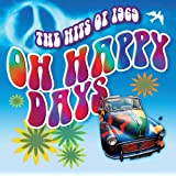 The Hits Of 1969: Oh Happy Daysby Various Artists