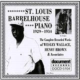 St Louis Barrelhouse Piano 1929-1934