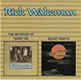 The Six Wives Of Henry VIII / Silent Nights by Rick Wakeman