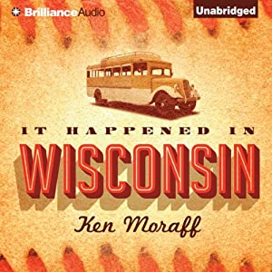 It Happened in Wisconsin Audiobook