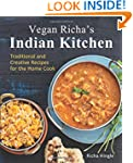 Vegan Richa's Indian Kitchen: Traditi...