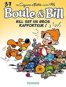 """Afficher """"Boule et Bill n° 37<br /> Bill est un gros rapporteur !"""""""