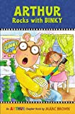Arthur Rocks with BINKY (A Mark Brown Arthur Chapter Book 11 ) (0316115436) by Marc Brown