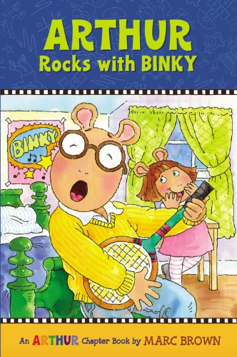 Arthur Rocks With Binky (A Mark Brown Arthur Chapter Book 11 )