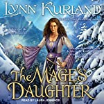 The Mage's Daughter: A Novel of the Nine Kingdoms, Book 2 | Lynn Kurland