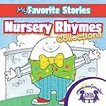 Kids Favorite Stories: Nursery Rhymes Collection | Kim Mitzo Thompson,Karen Mitzo Hilderbrand, Twin Sisters