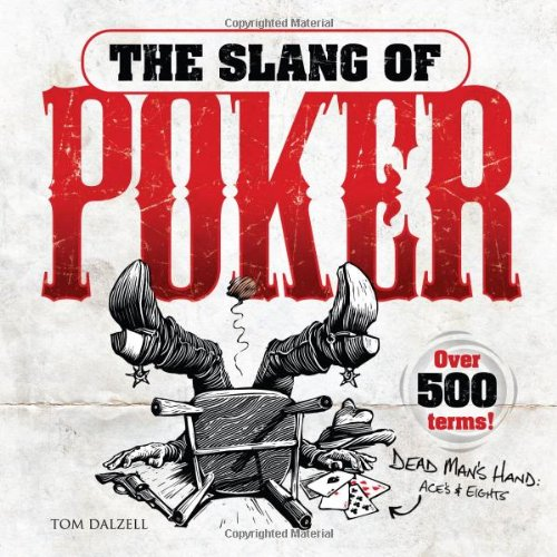Poker dealer slang