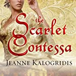 The Scarlet Contessa: A Novel of the Italian Renaissance | Jeanne Kalogridis
