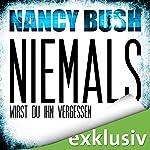 Niemals wirst du ihn vergessen (Rafferty 2)   Nancy Bush