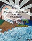 img - for Merryhand's Water World Fishes Tales book / textbook / text book