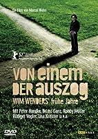 Von einem der auszog - Wim Wenders' fr�he Jahre