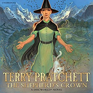 The Shepherd's Crown (       UNABRIDGED) by Terry Pratchett Narrated by Stephen Briggs