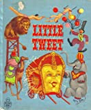 img - for Little Tweet - (Whitman Tell-A-Tale Book) book / textbook / text book