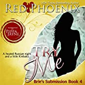 Try Me: Brie's Submission, Book 4 | Red Phoenix