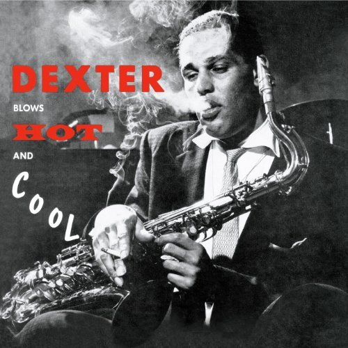 Blows Hot & Cool by DEXTER GORDON (2010-11-09) (Dexter Blows Hot And Cool compare prices)