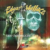 Der Unheimliche (Edgar Wallace 15) | Edgar Wallace, Hans-Joachim Herwald