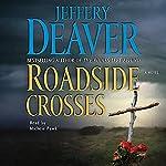 Roadside Crosses: A Kathryn Dance Novel   Jeffery Deaver