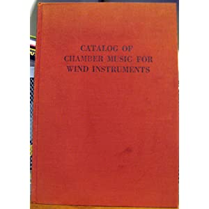 Catalog of Chamber Music for Wind Instruments