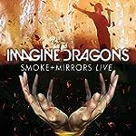 Imagine Dragons - Smoke + Mirrors / L...