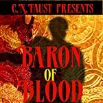 Baron of Blood: Dawning Era, Book 1 | C. N. Faust
