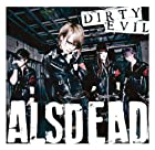 DIRTY EVIL(DVD��)()