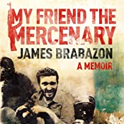 My Friend the Mercenary | [James Brabazon]