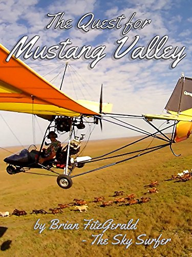 "The Quest For ""Mustang Valley"""