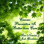 Cancer: Prevention Is Better than Cure | Sine Nomine