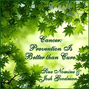 Cancer: Prevention Is Better than Cure | [Sine Nomine]