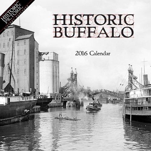 Historic Buffalo 2016 Calendar