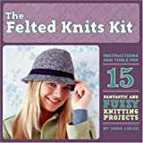 img - for The Felted Knit Kit book / textbook / text book