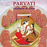 Parvati: Goddess of Love