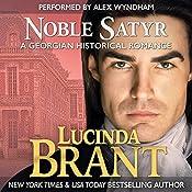 Noble Satyr: Roxton Family Saga, Book 1 | Lucinda Brant