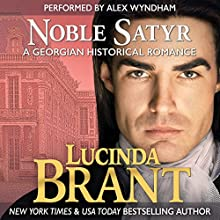 Noble Satyr: Roxton Family Saga, Book 1 | Livre audio Auteur(s) : Lucinda Brant Narrateur(s) : Alex Wyndham
