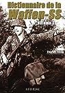 Dictionnaire de la Waffen-SS : Volume 3 par Trang