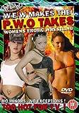 echange, troc Women's Erotic Wrestling - WEW Makes, The P.W.O. Takes