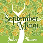 September Moon | John Moore