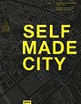 Selfmade City Berlin: Self-Initiated...