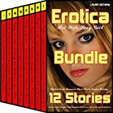 img - for Hot Wife Sexy Girl Erotica Bundle 12 Sexy Stories: Explicit Erotic Romance Short Stories Erotica Holiday Friends with Benefits Sexy Vacations Threesome Books Menage Collections book / textbook / text book