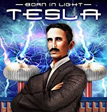 Tesla: Born in Light Radio/TV Program by J. Michael Long Narrated by J. Michael Long