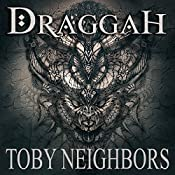 Draggah: The Avondale Series, Book 2 | Toby Neighbors