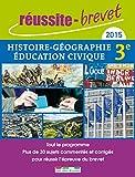 Réussite-brevet 2015 - Histoire-Géographie, Éducation civique