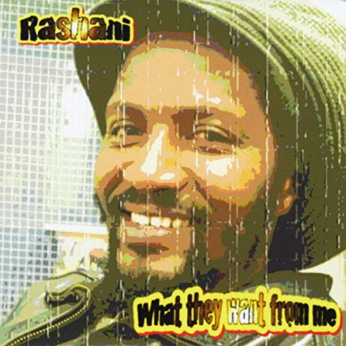 Rashani-What They Want From Me-CD-2014-YARD Download