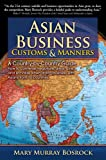 img - for Asian Business Customs & Manners: A Country-by-Country Guide book / textbook / text book