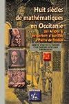 Huit Siecles de Mathematiques en Occi...