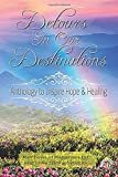 img - for Detours In Our Destinations: Anthology to Inspire Hope & Healing book / textbook / text book