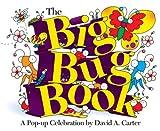 David A. Carter The Big Bug Book
