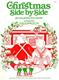 img - for Christmas Side by Side: One Piano, Four Hands book / textbook / text book