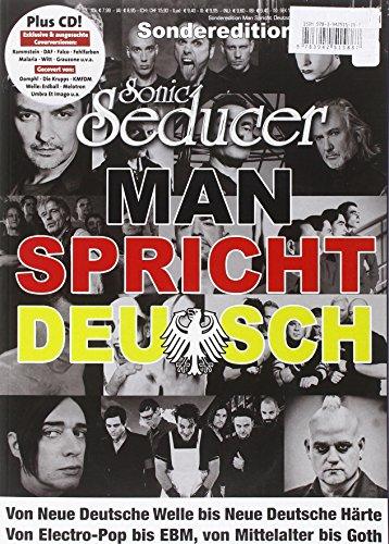 Sonic Seducer Sonderedition Man spricht Deutsch + CD mit exkl. Coverversionen, Bands: Rammstein, Blutengel, In Extremo, Eisbrecher, Schandmaul, Letzte Instanz, Das Ich u.v.m.