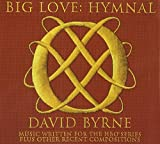 Big Love Hymnal By David Byrne (2009-01-12)